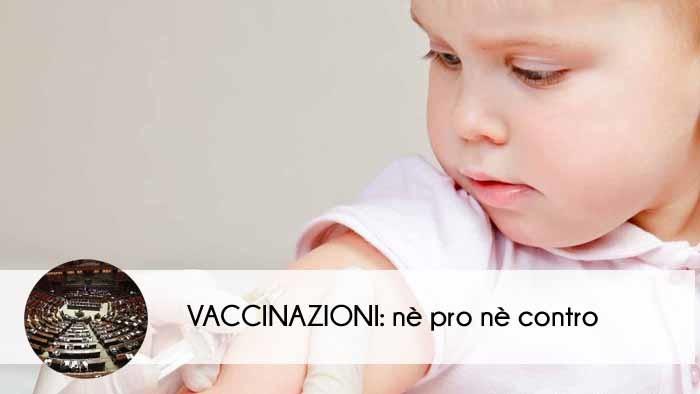 Vaccinazioni nè pro nè contro