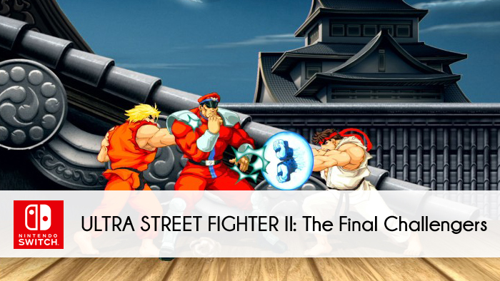 Nintendo Switch: Ultra Street Fighter II