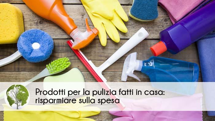 prodotti per le pulizie fatti in casa